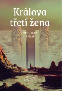 Historický román: Králova třetí žena